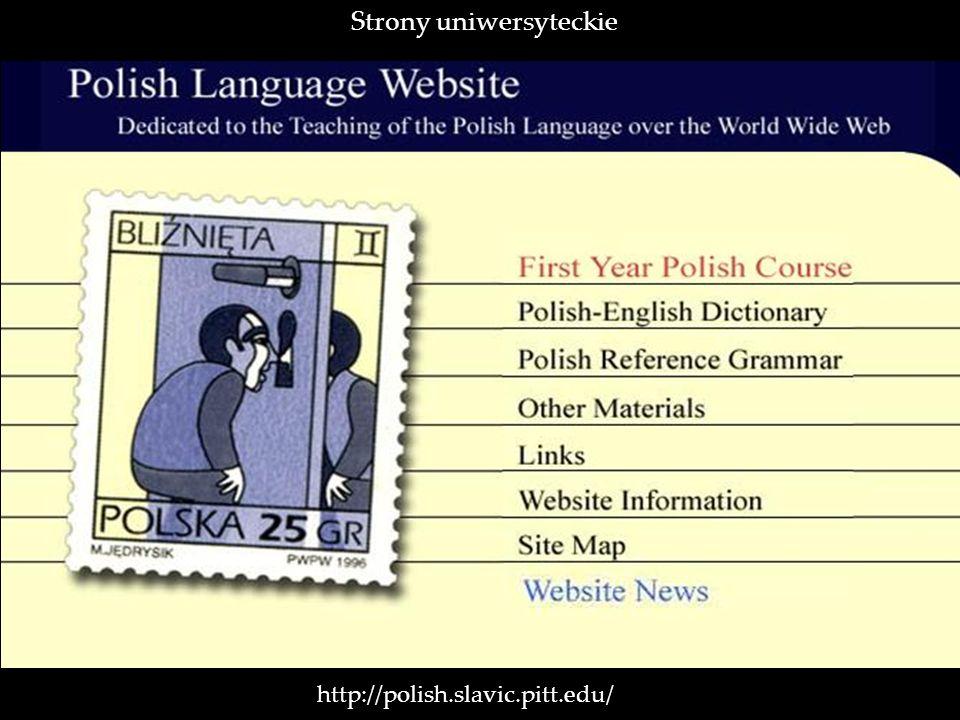 http://polish.slavic.pitt.edu/ Strony uniwersyteckie