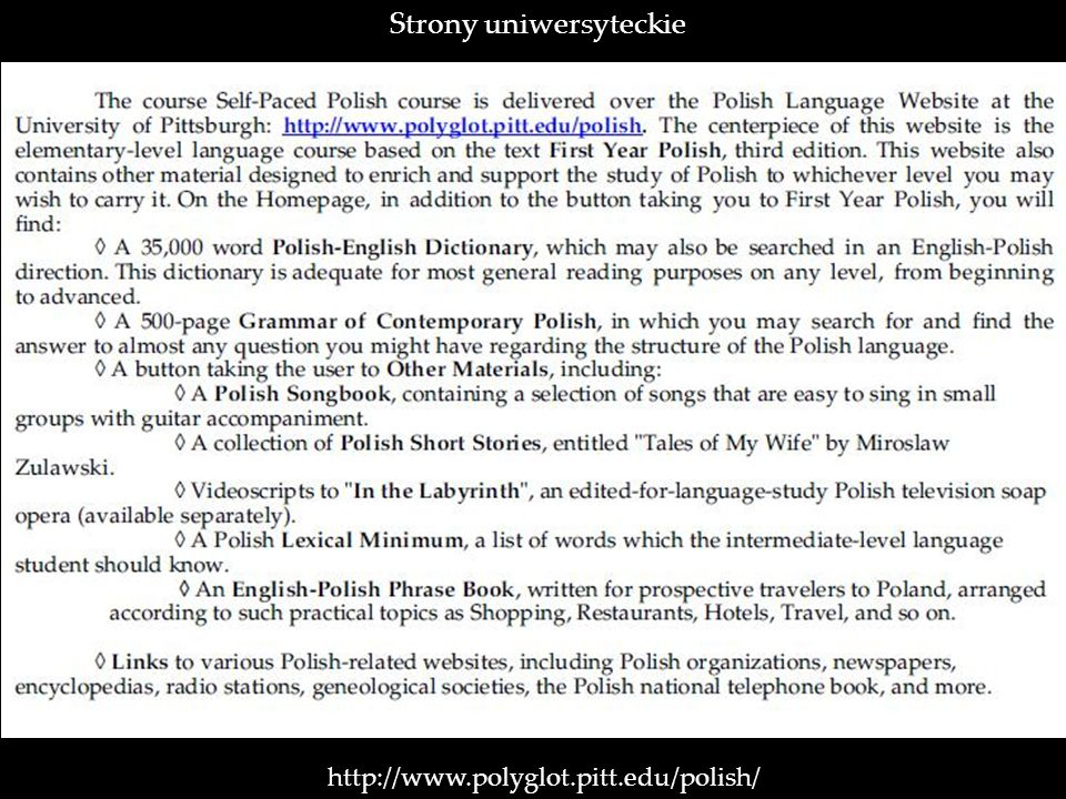 http://www.polyglot.pitt.edu/polish/ Strony uniwersyteckie