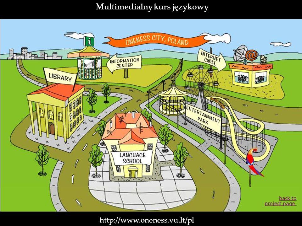 http://www.oneness.vu.lt/pl Multimedialny kurs językowy