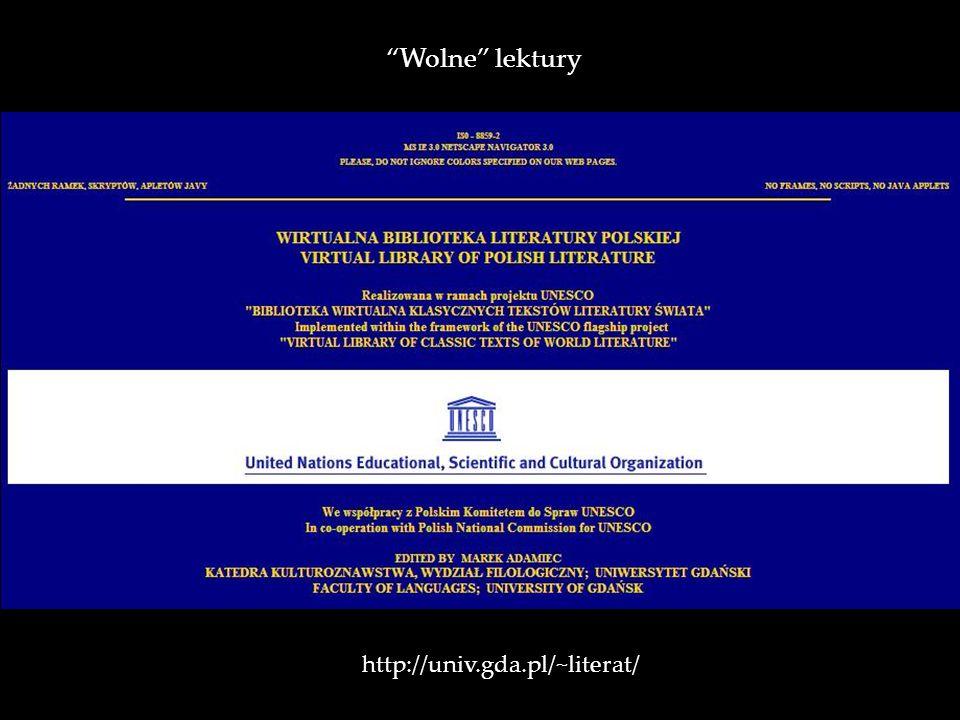 http://univ.gda.pl/~literat/ Wolne lektury
