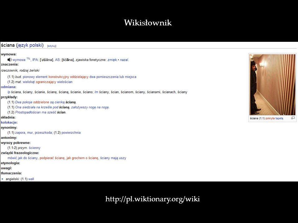 http://pl.wiktionary.org/wiki / Wikisłownik