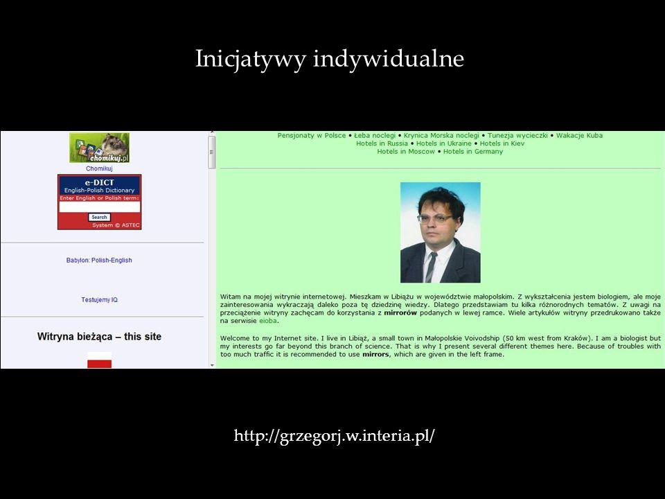 Inicjatywy indywidualne http://grzegorj.w.interia.pl/