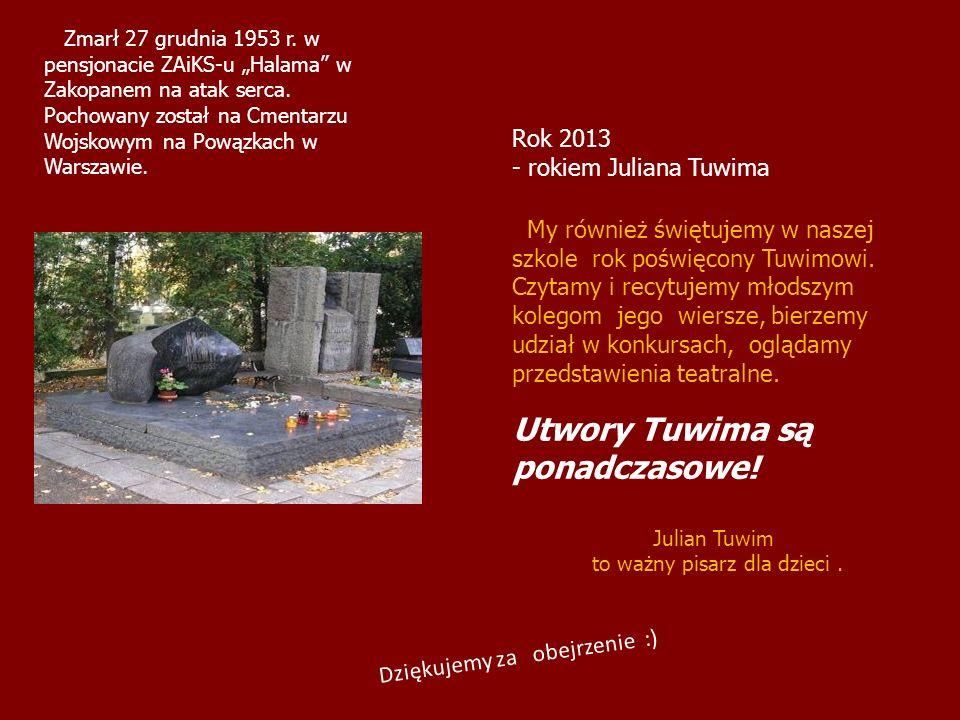 Dziękujemy za obejrzenie :) Zmarł 27 grudnia 1953 r. w pensjonacie ZAiKS-u Halama w Zakopanem na atak serca. Pochowany został na Cmentarzu Wojskowym n
