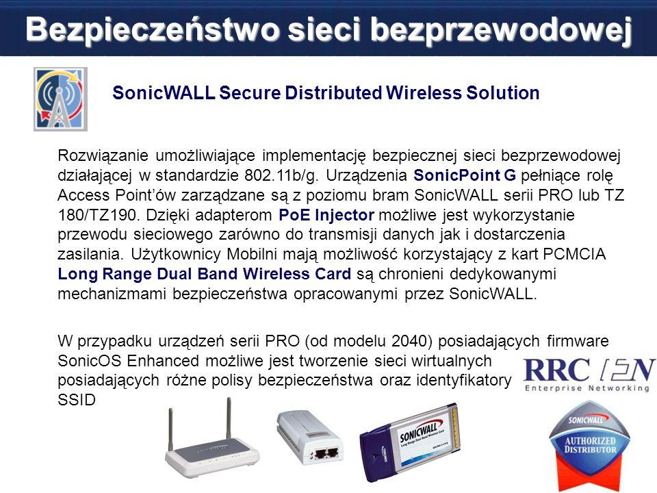 SonicWALL Secure Distributed Wireless Solution Rozwiązanie umożliwiające implementację bezpiecznej sieci bezprzewodowej działającej w standardzie 802.