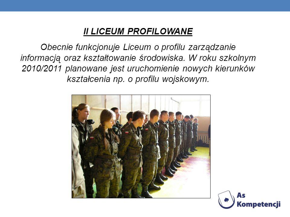 II LICEUM PROFILOWANE Obecnie funkcjonuje Liceum o profilu zarządzanie informacją oraz kształtowanie środowiska. W roku szkolnym 2010/2011 planowane j