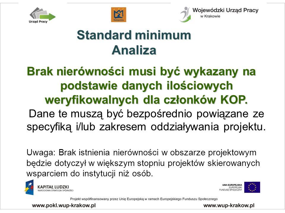 Brak nierówności musi być wykazany na podstawie danych ilościowych weryfikowalnych dla członków KOP.