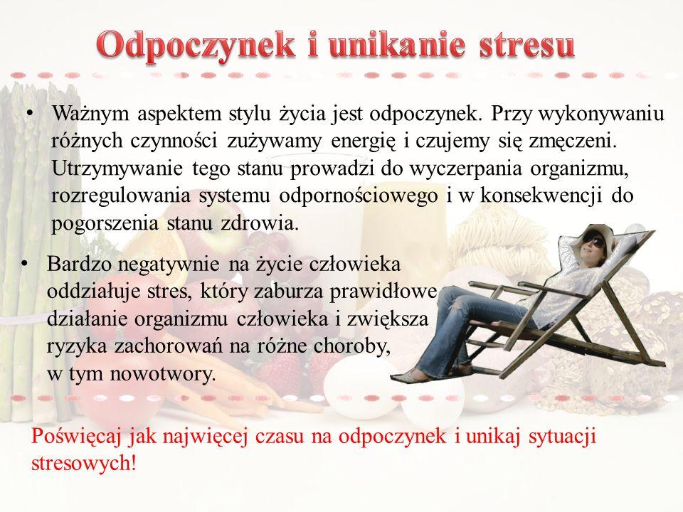 Ważnym aspektem stylu życia jest odpoczynek.