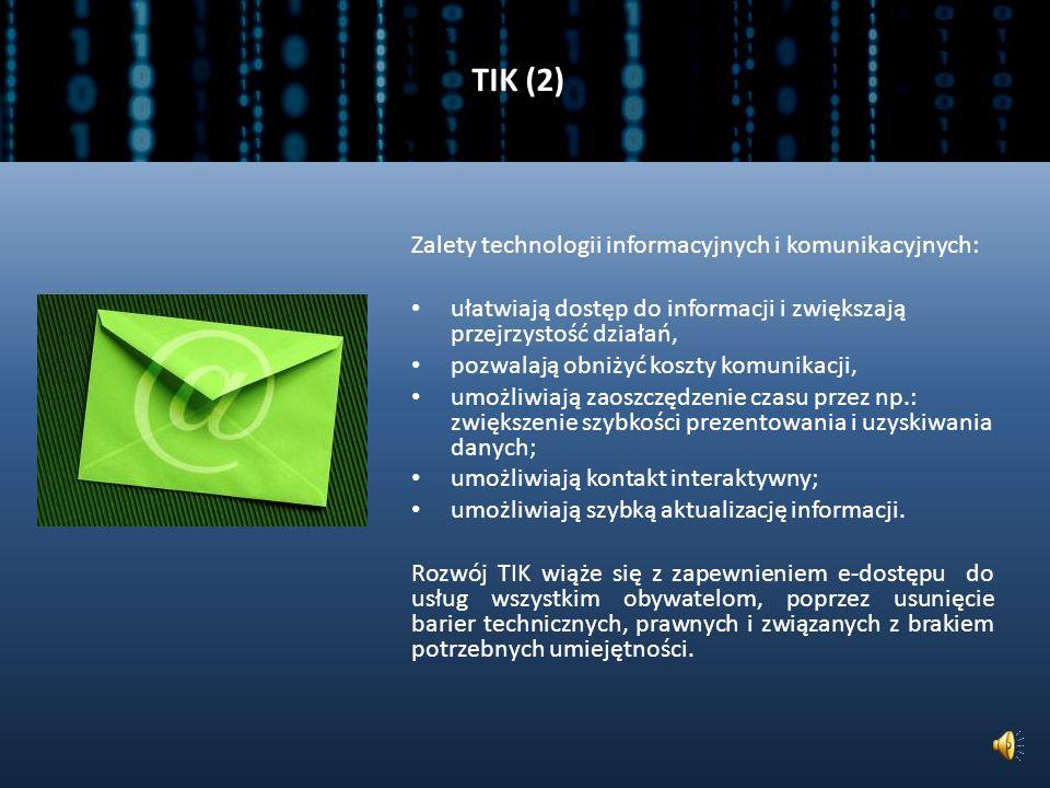 TIK (1) Nowoczesne Technologie Informacyjne i Komunikacyjne (TIK, ang.