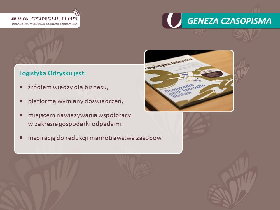 NASZE CELE: promowanie logistyki odzysku w zakresie zwrotów i zagospodarowania surowców wtórnych, systematyzowanie przepisów prawnych dotyczących gospodarki odpadami, propagowanie odzysku i recyklingu, zielonego biura oraz CSR (biznesu społecznie odpowiedzialnego), kształtowanie postaw proekologicznych, udzielanie rad w zakresie zarządzania gospodarką odpadami według wymogów unijnych.