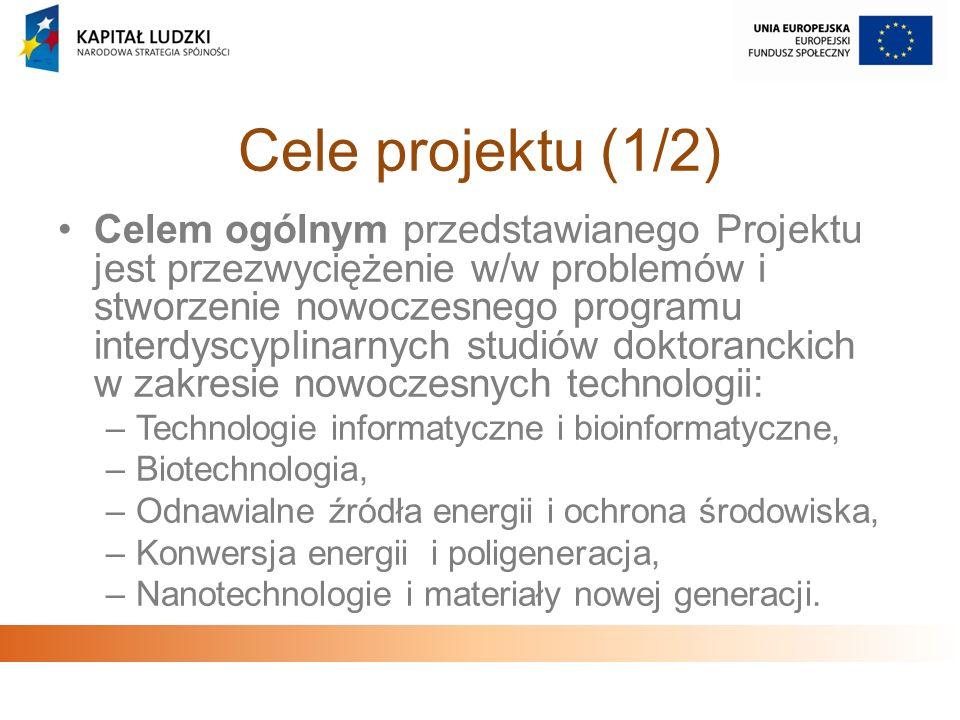 Cele projektu (1/2) Celem ogólnym przedstawianego Projektu jest przezwyciężenie w/w problemów i stworzenie nowoczesnego programu interdyscyplinarnych