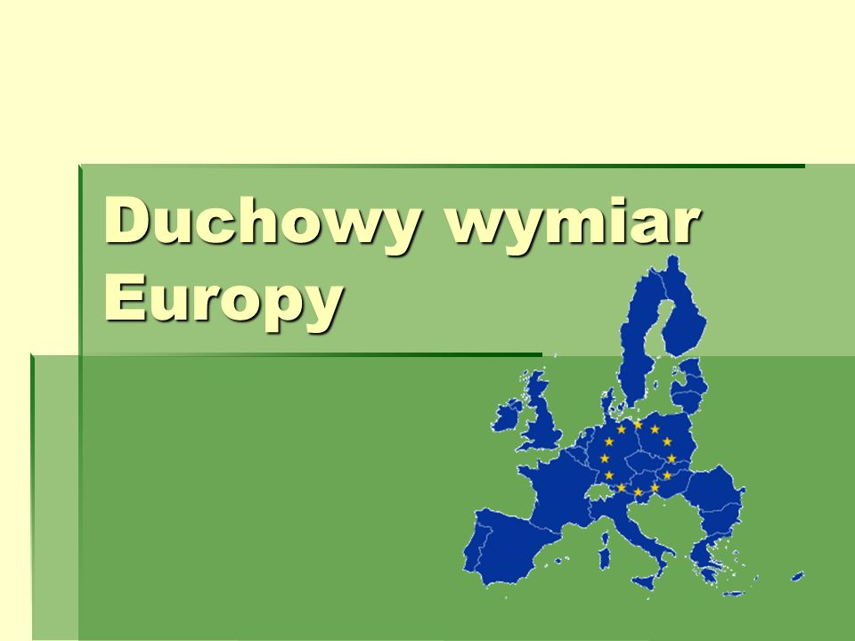 Duchowy wymiar Europy