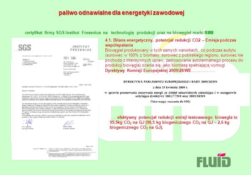paliwo odnawialne dla energetyki zawodowej paliwo odnawialne dla energetyki zawodowej certyfikat firmy SGS Institut Fresenius na technologię produkcji