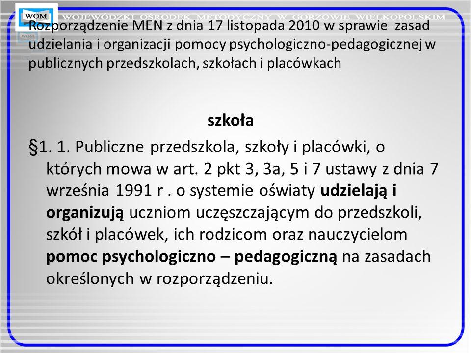 Rozporządzenie MEN z dnia 17 listopada 2010 w sprawie zasad udzielania i organizacji pomocy psychologiczno-pedagogicznej w publicznych przedszkolach,