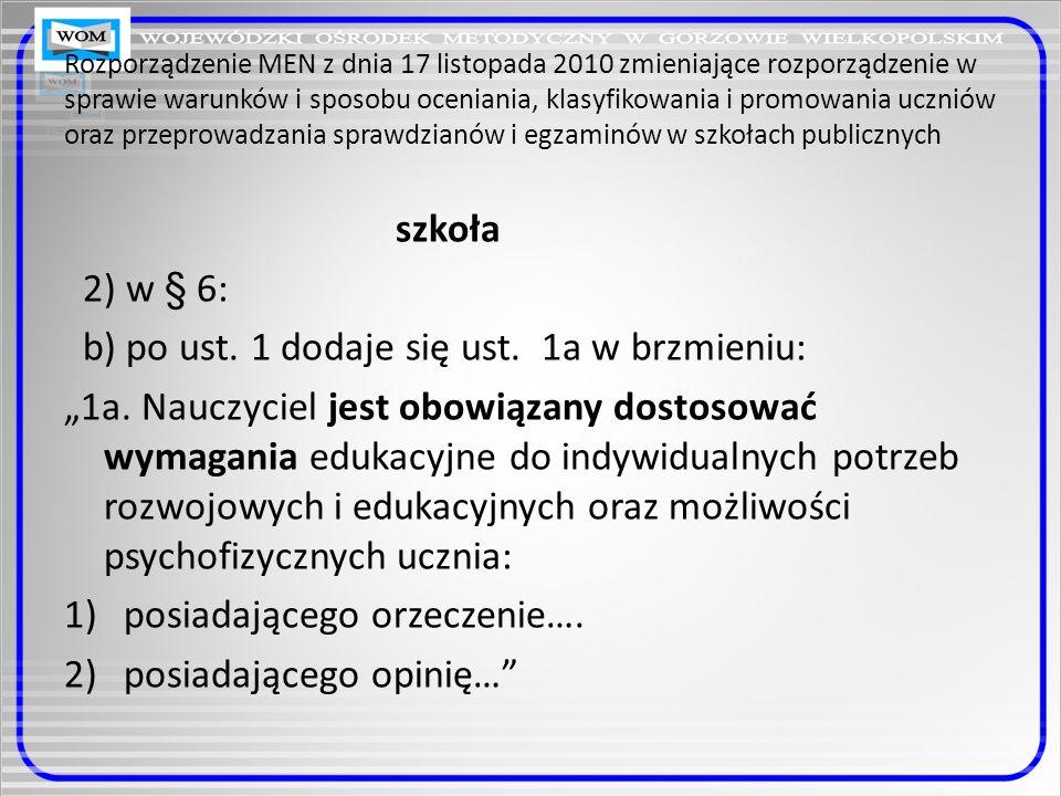 Rozporządzenie MEN z dnia 17 listopada 2010 zmieniające rozporządzenie w sprawie warunków i sposobu oceniania, klasyfikowania i promowania uczniów ora