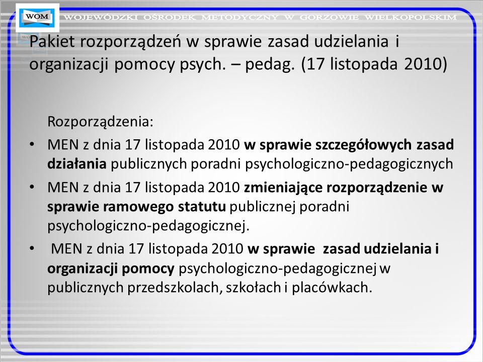 Rozporządzenie MEN z dnia 17 listopada 2010 w sprawie szczegółowych zasad działania publicznych poradni psychologiczno-pedagogicznych § 1.4.Poradnia realizuje zadania w szczególności przez: 1) diagnozowanie; 2) opiniowanie; 3) działalność terapeutyczną; 4) prowadzenie grup wsparcia; 5) prowadzenie mediacji; 6) interwencję kryzysową; 7) działalność profilaktyczną; 8) poradnictwo; 9) konsultacje; 10) działalność informacyjno szkoleniową.