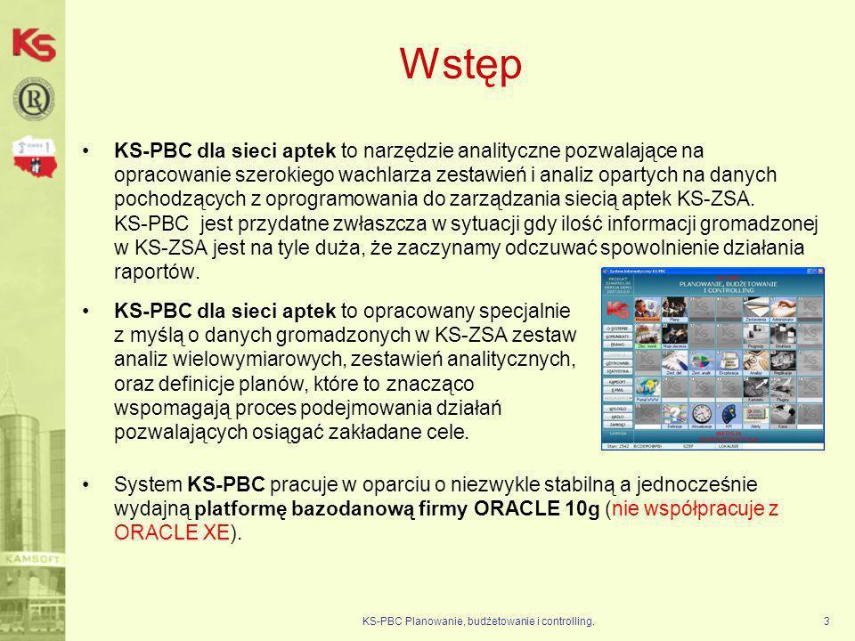 Praktyczne korzyści zestawienia analityczne KS-PBC Planowanie, budżetowanie i controlling.14 Parametry Grupa aptek (wszystkie) Apteka (wszystkie) Wartość marży poniżej, której analizujemy towary Sortowanie(apteka, marża (od najniższej); nazwa towaru, aptek) Szukamy towarów, które mają ustawioną zbyt niską marżę.