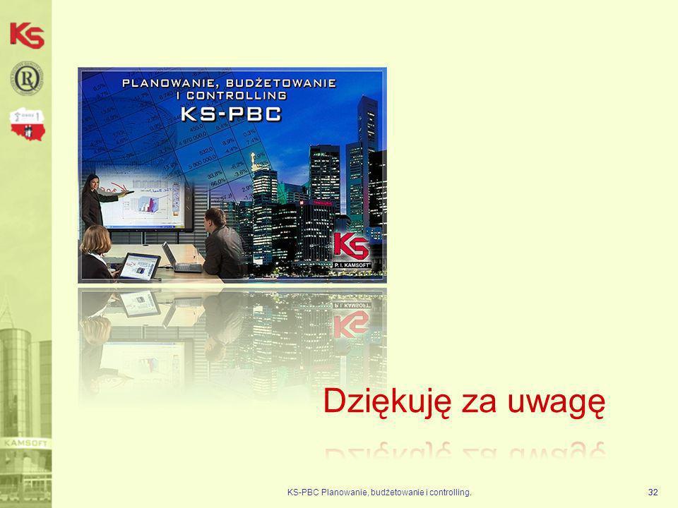 KS-PBC Planowanie, budżetowanie i controlling.32