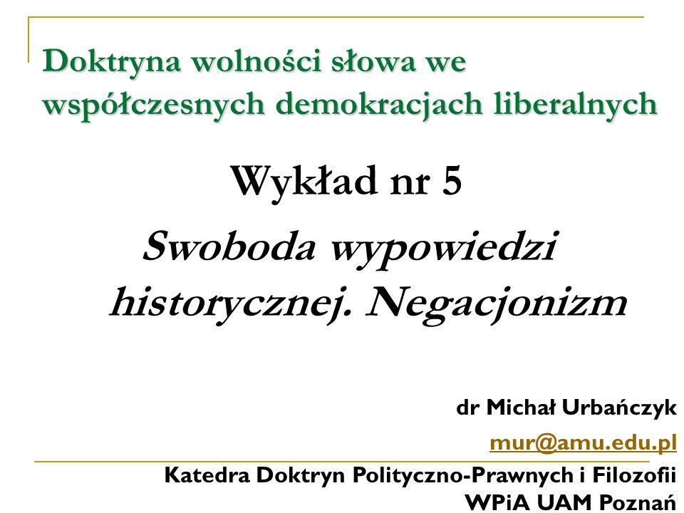 Negacja Holocaustu Negacjonizm, czyli negacja Holocaustu (z j.