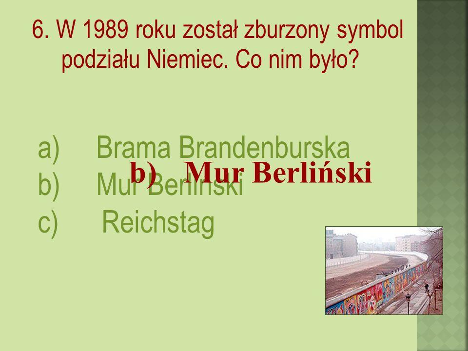 6. W 1989 roku został zburzony symbol podziału Niemiec.