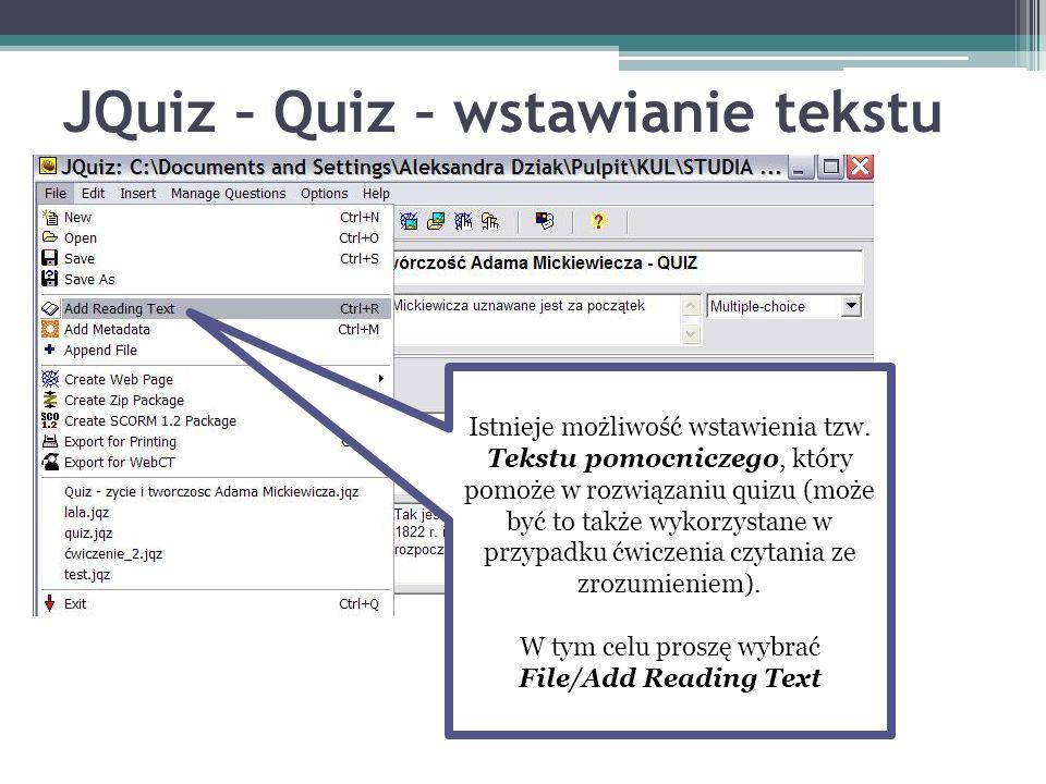 JQuiz – Quiz – wstawianie tekstu Istnieje możliwość wstawienia tzw. Tekstu pomocniczego, który pomoże w rozwiązaniu quizu (może być to także wykorzyst