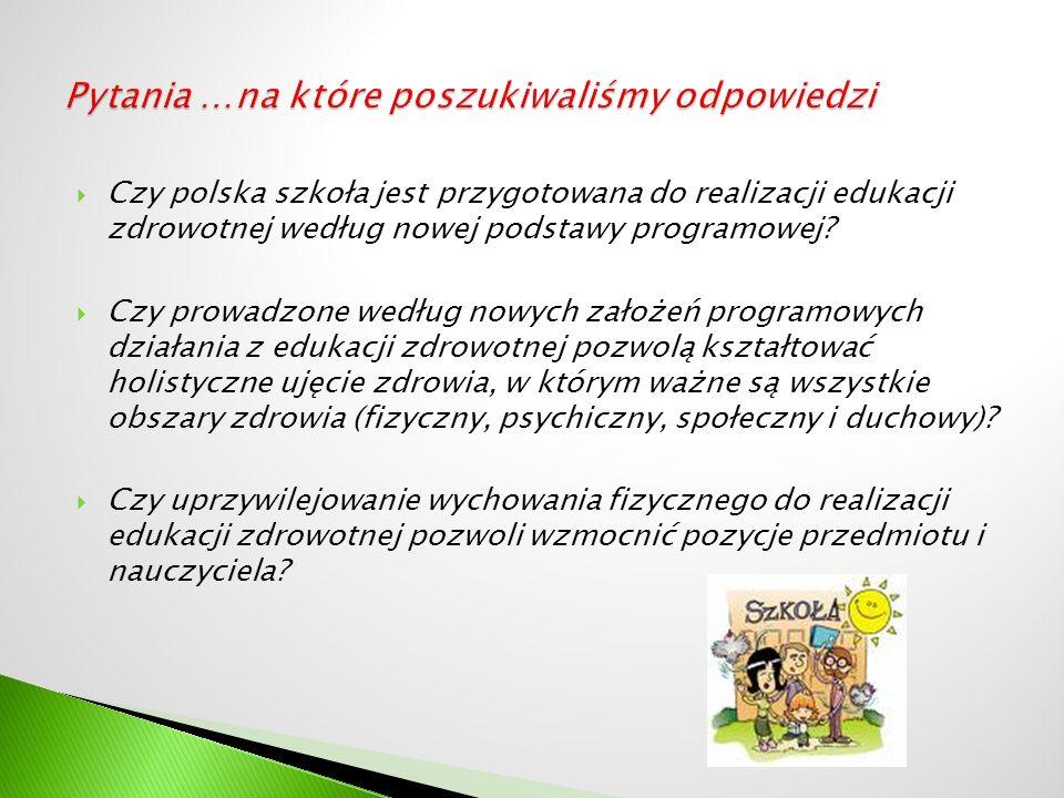 Czy polska szkoła jest przygotowana do realizacji edukacji zdrowotnej według nowej podstawy programowej.