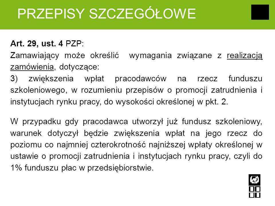 PRZEPISY SZCZEGÓŁOWE Art. 29, ust.