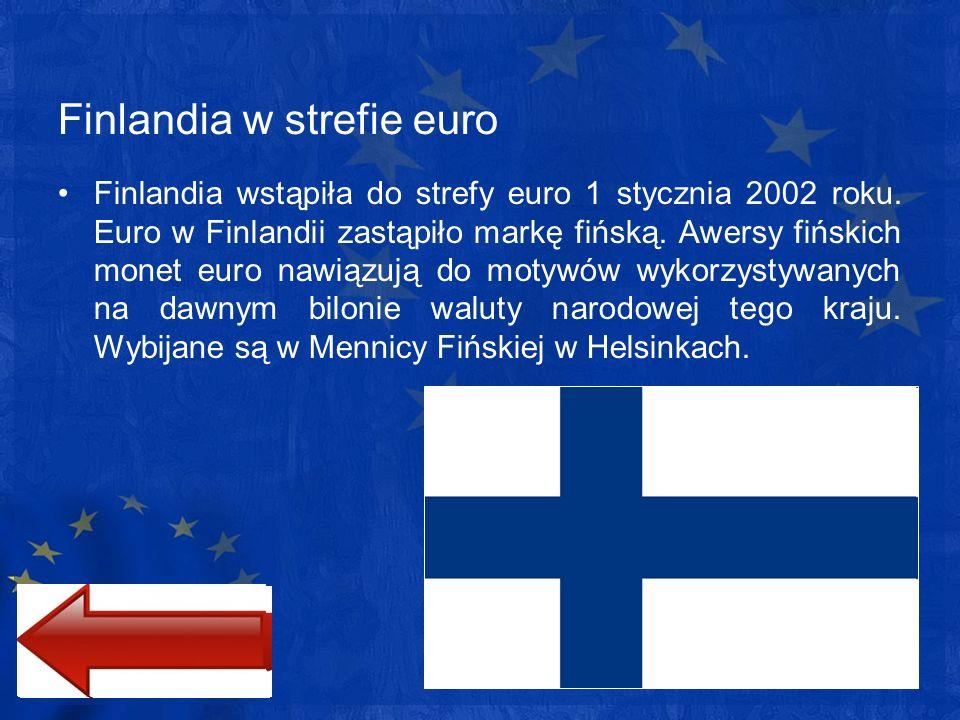 Finlandia w strefie euro Finlandia wstąpiła do strefy euro 1 stycznia 2002 roku. Euro w Finlandii zastąpiło markę fińską. Awersy fińskich monet euro n