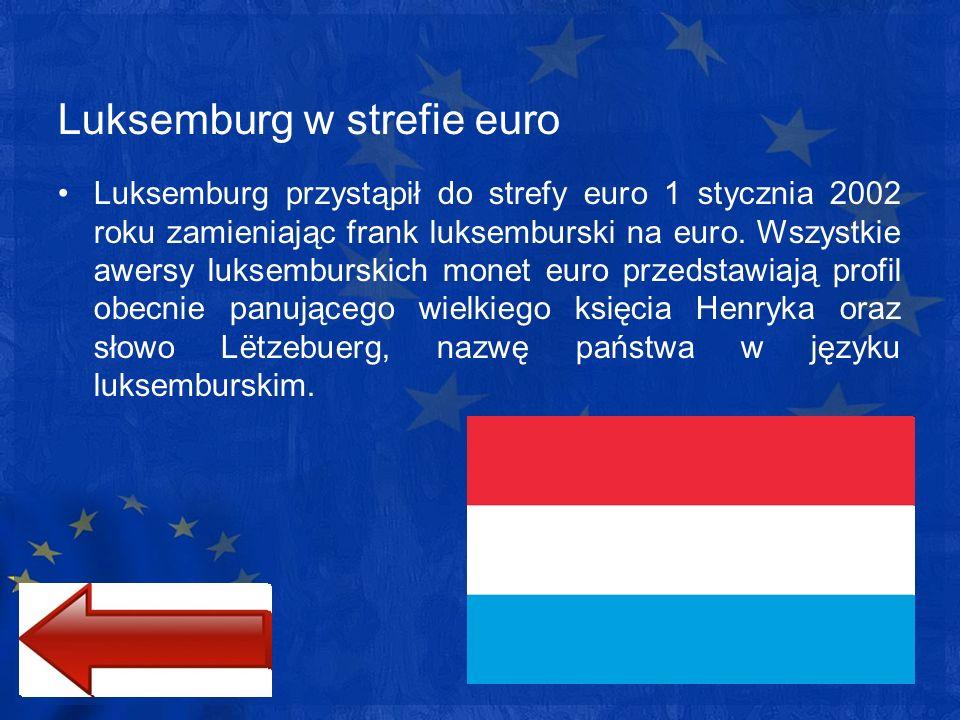 Luksemburg w strefie euro Luksemburg przystąpił do strefy euro 1 stycznia 2002 roku zamieniając frank luksemburski na euro. Wszystkie awersy luksembur