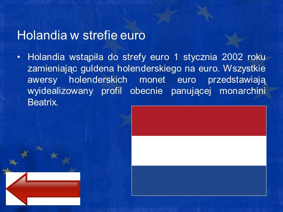 Holandia w strefie euro Holandia wstąpiła do strefy euro 1 stycznia 2002 roku zamieniając guldena holenderskiego na euro. Wszystkie awersy holenderski