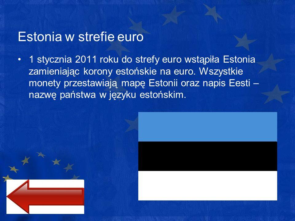 Estonia w strefie euro 1 stycznia 2011 roku do strefy euro wstąpiła Estonia zamieniając korony estońskie na euro. Wszystkie monety przestawiają mapę E