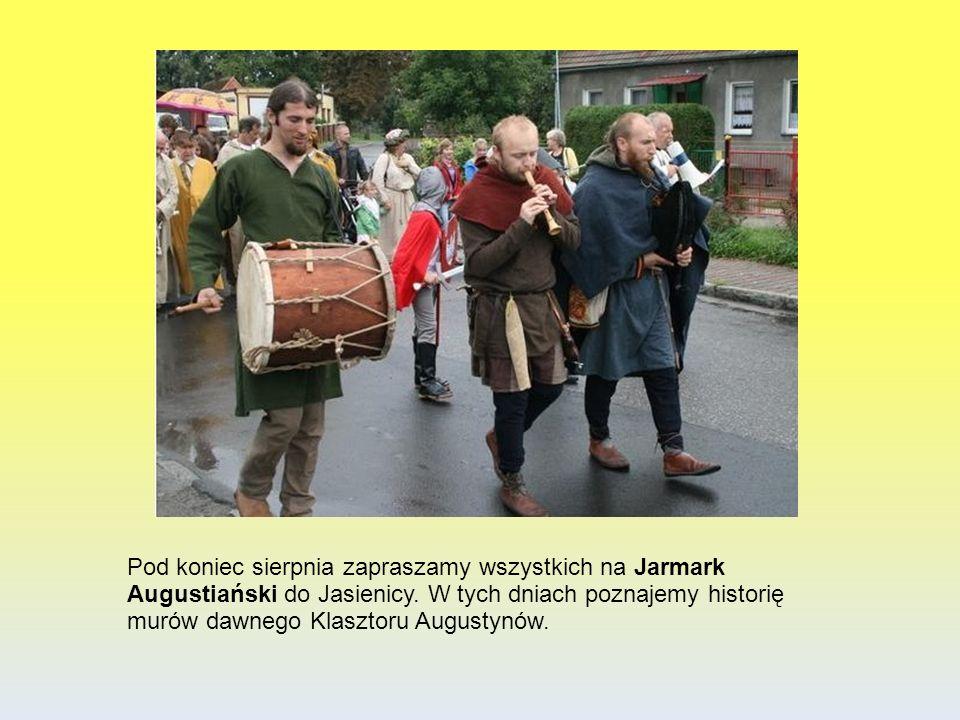 Pod koniec sierpnia zapraszamy wszystkich na Jarmark Augustiański do Jasienicy. W tych dniach poznajemy historię murów dawnego Klasztoru Augustynów.