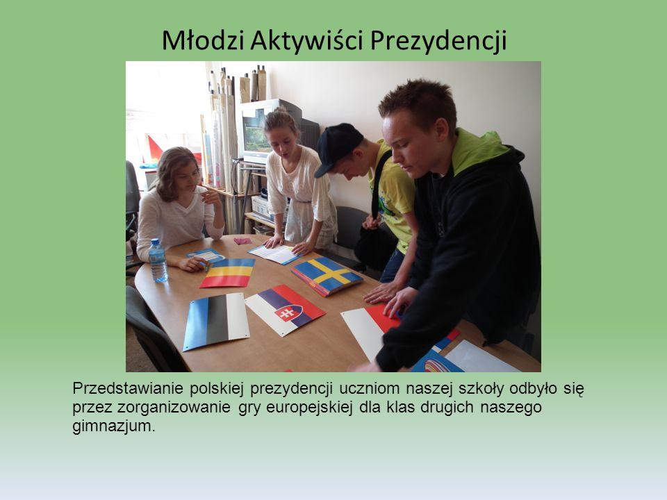 Przedstawianie polskiej prezydencji uczniom naszej szkoły odbyło się przez zorganizowanie gry europejskiej dla klas drugich naszego gimnazjum. Młodzi