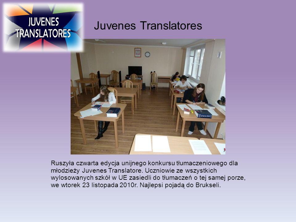 Juvenes Translatores Ruszyła czwarta edycja unijnego konkursu tłumaczeniowego dla młodzieży Juvenes Translatore. Uczniowie ze wszystkich wylosowanych