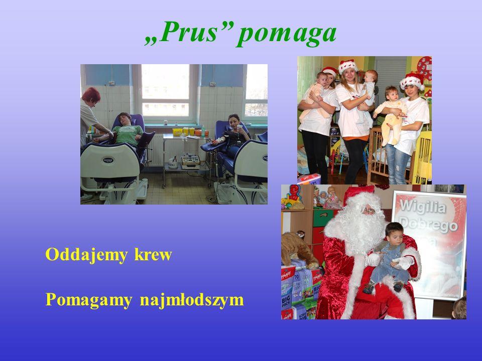 Prus pomaga Oddajemy krew Pomagamy najmłodszym