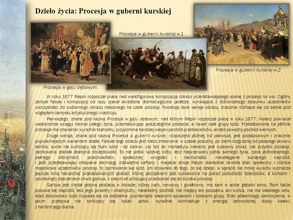 W roku 1877 Riepin rozpoczął pracę nad wielofigurową kompozycją obrazu przedstawiającego scenę z procesji na wsi.