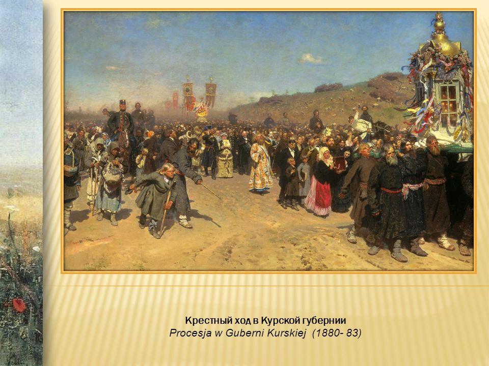 Крестный ход в Курской губернии Procesja w Guberni Kurskiej (1880- 83)