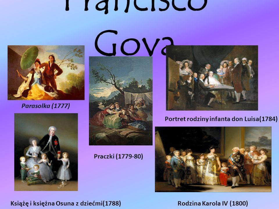 Francisco Goya Francisco José de Goya y Lucientes (ur.