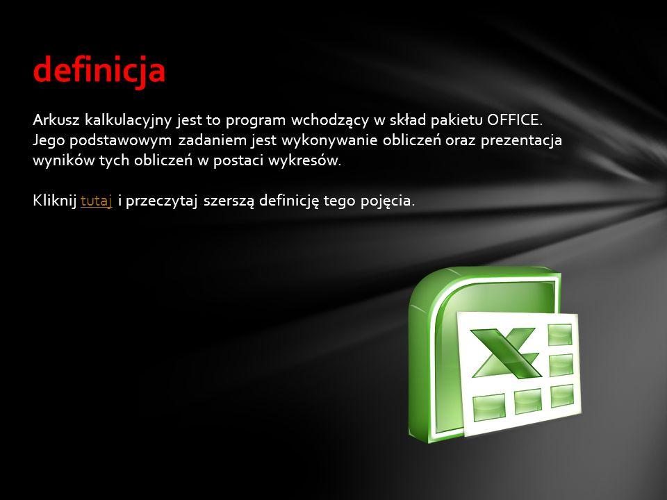 Arkusz kalkulacyjny jest to program wchodzący w skład pakietu OFFICE. Jego podstawowym zadaniem jest wykonywanie obliczeń oraz prezentacja wyników tyc