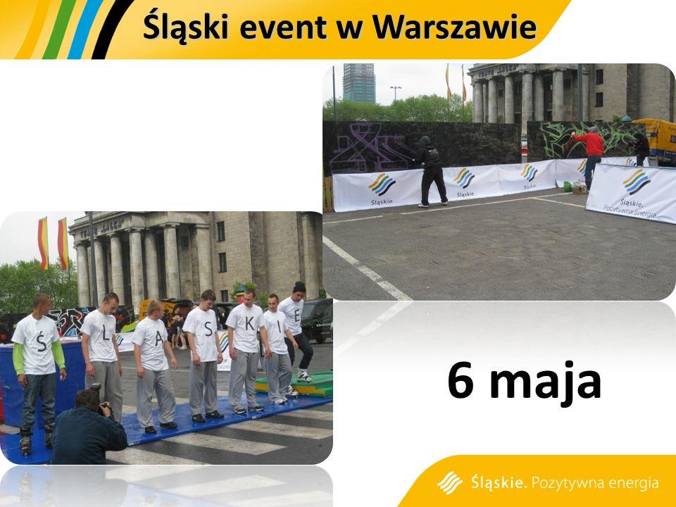 6 maja Śląski event w Warszawie
