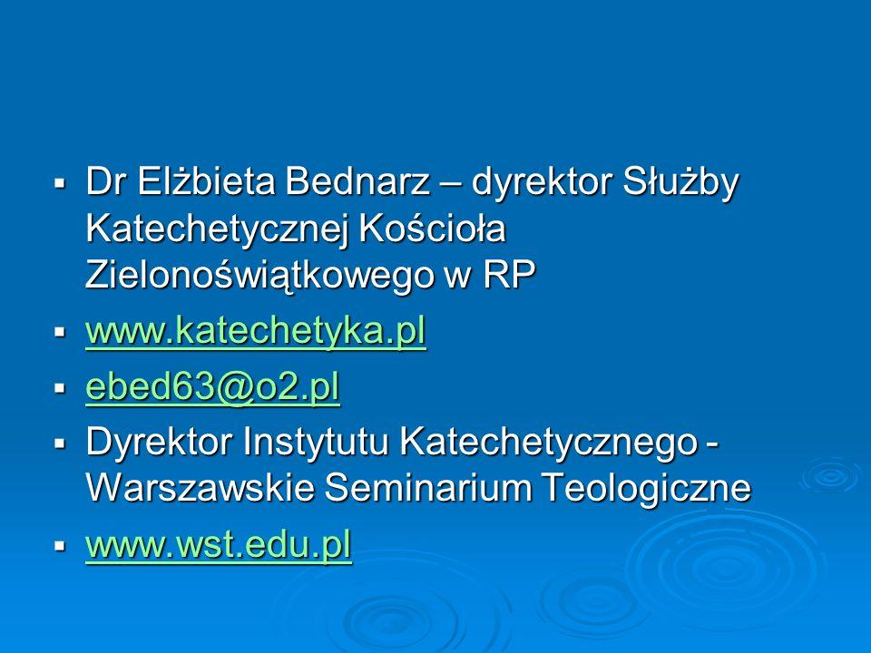 Dr Elżbieta Bednarz – dyrektor Służby Katechetycznej Kościoła Zielonoświątkowego w RP Dr Elżbieta Bednarz – dyrektor Służby Katechetycznej Kościoła Zi