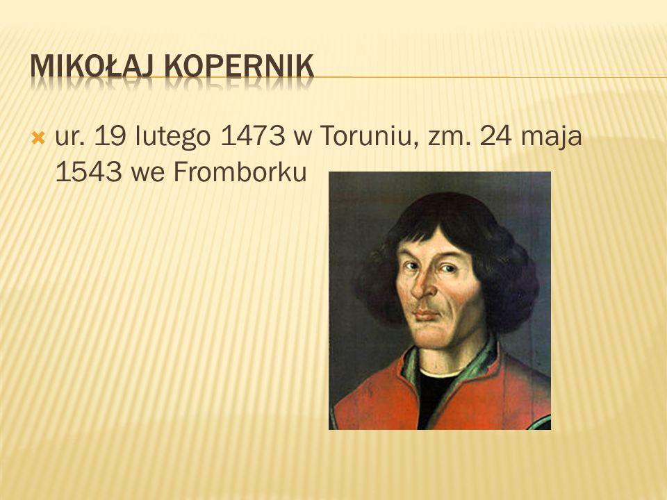 ur. 19 lutego 1473 w Toruniu, zm. 24 maja 1543 we Fromborku