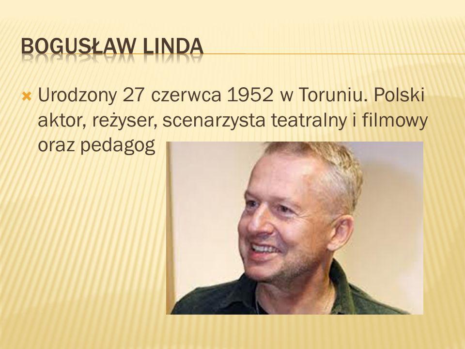 Urodzony 27 czerwca 1952 w Toruniu. Polski aktor, reżyser, scenarzysta teatralny i filmowy oraz pedagog