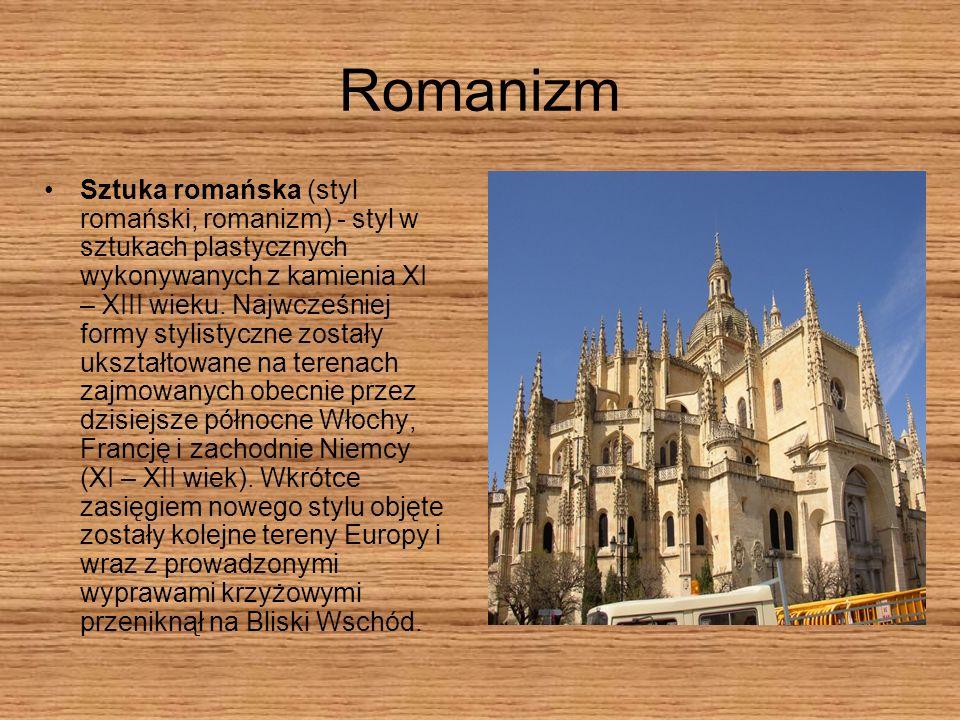 Romanizm Sztuka romańska (styl romański, romanizm) - styl w sztukach plastycznych wykonywanych z kamienia XI – XIII wieku. Najwcześniej formy stylisty