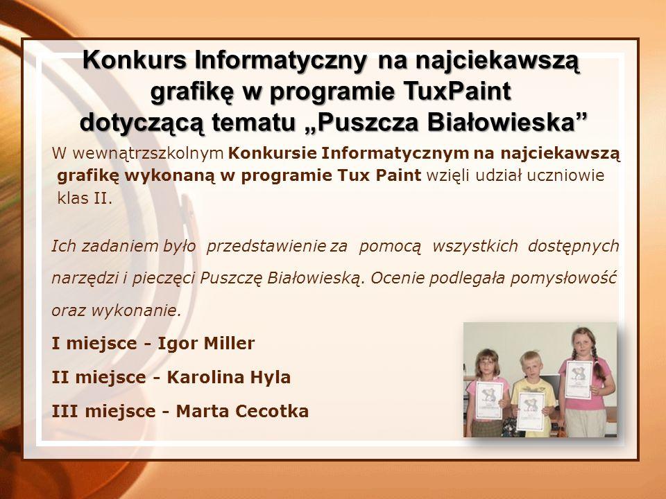 W wewnątrzszkolnym Konkursie Informatycznym na najciekawszą grafikę wykonaną w programie Tux Paint wzięli udział uczniowie klas II. Ich zadaniem było
