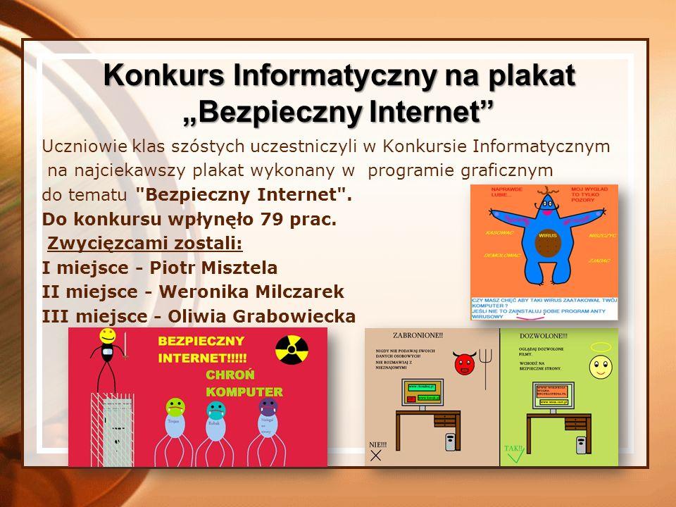 Uczniowie klas szóstych uczestniczyli w Konkursie Informatycznym na najciekawszy plakat wykonany w programie graficznym do tematu