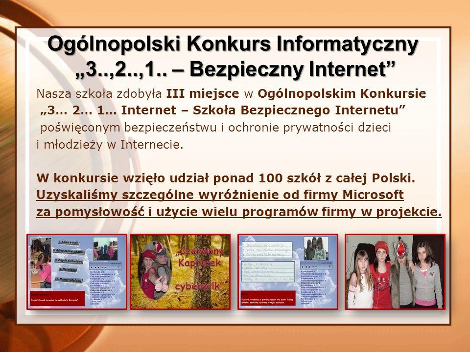 Uczniowie naszej szkoły kolejny już rok uczestniczyli w Międzynarodowym Konkursie Informatycznym Bóbr 2009 zdobywając wysokie wyniki i wyróżnienia.
