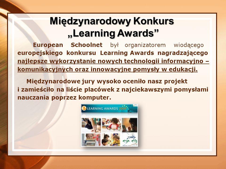 European Schoolnet był organizatorem wiodącego europejskiego konkursu Learning Awards nagradzającego najlepsze wykorzystanie nowych technologii inform