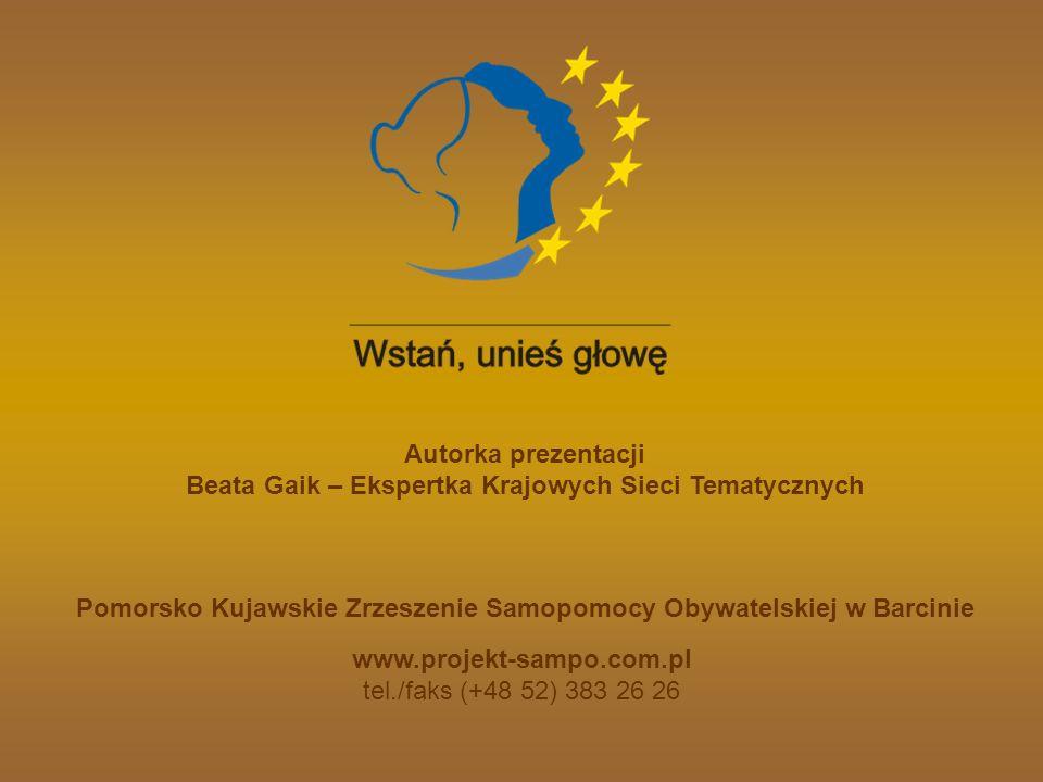 www.projekt-sampo.com.pl tel./faks (+48 52) 383 26 26 Autorka prezentacji Beata Gaik – Ekspertka Krajowych Sieci Tematycznych Pomorsko Kujawskie Zrzes