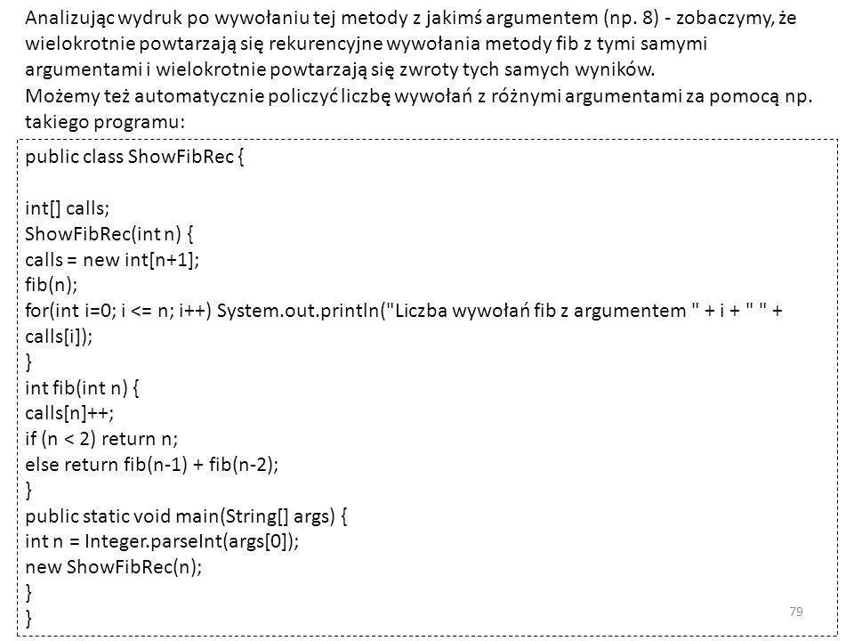 Analizując wydruk po wywołaniu tej metody z jakimś argumentem (np.