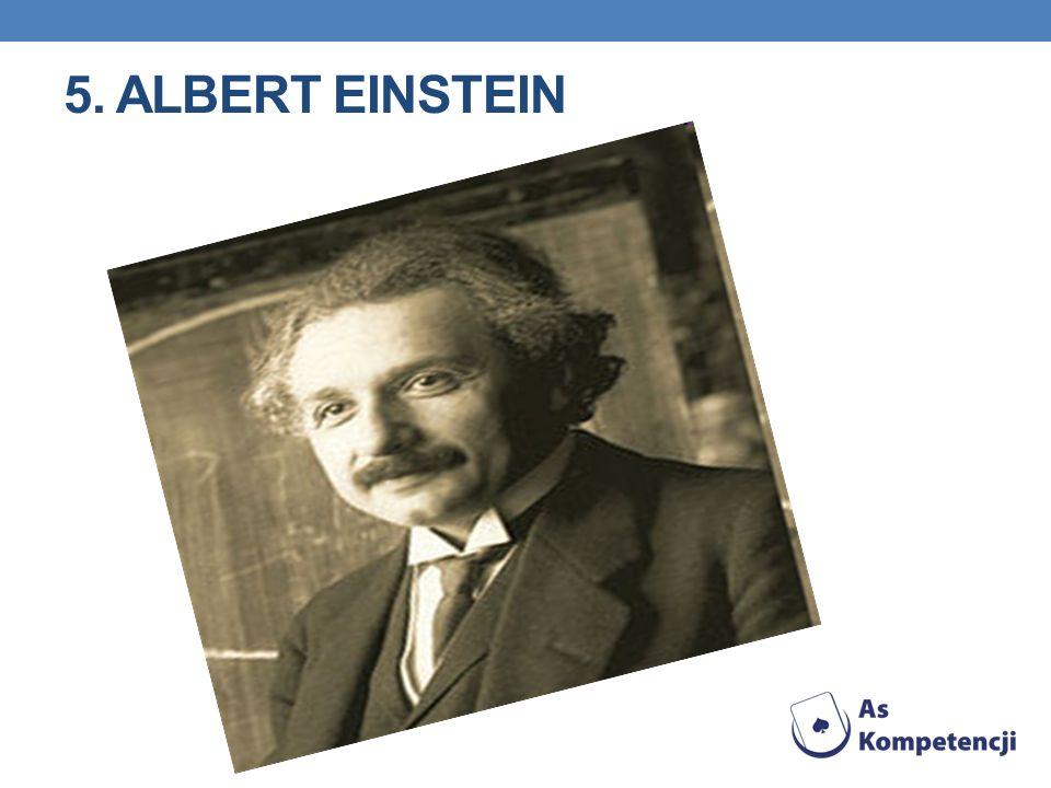 5. ALBERT EINSTEIN
